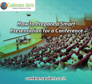 How to prepare Smart presentation for conferences